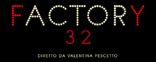 """""""Kainós Magazine® Factory32 spettacoli"""""""
